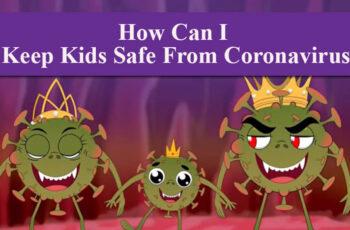Keep kids safe from coronavirus