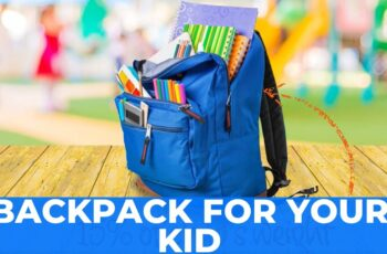 Choosing the Right Backpack for Your Kid
